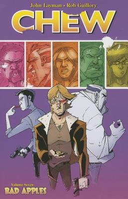 Chew Volume 07 : Bad Apples Tpb