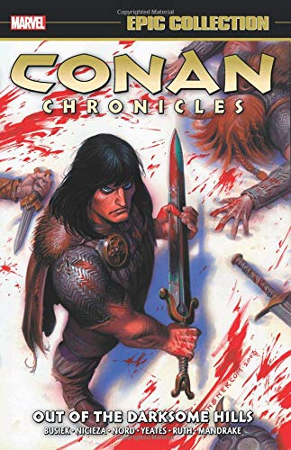 CONAN CHRONICLES - EPIC COLLECTION : DARKSOME HILLS TPB