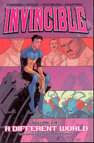 Invincible Vol 06 : A Different World Tpb