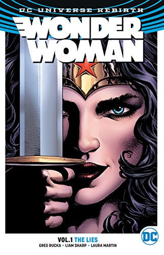Wonder Woman Vol 01 : The Lies (Rebirth) Tpb