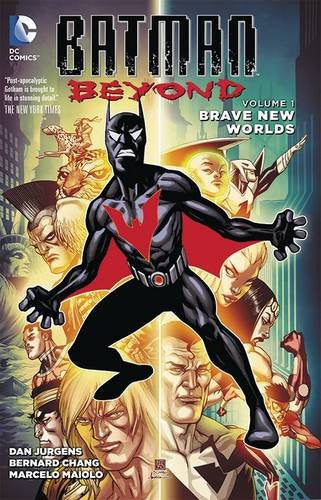 Batman Beyond Vol 1 : Brave New Worlds Tpb