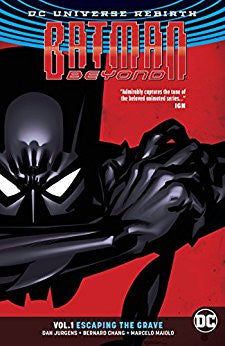 Batman Beyond Vol 01 : Escaping the Grave (Rebirth) Tpb