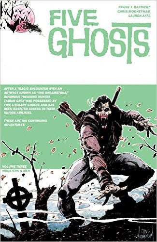 Five Ghosts Volume 3 : Monsters & Men Tpb