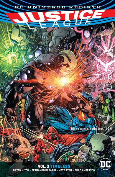 JUSTICE LEAGUE VOL 03 : TIMELESS (REBIRTH) TPB
