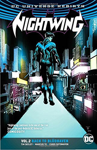 Nightwing Vol 02 : Back To Bludhaven (Rebirth) Tpb
