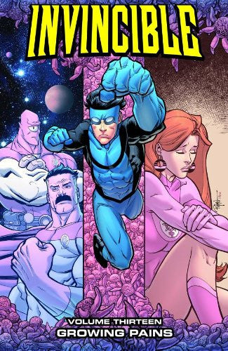 Invincible Vol 13 : Growing Pains  Tpb