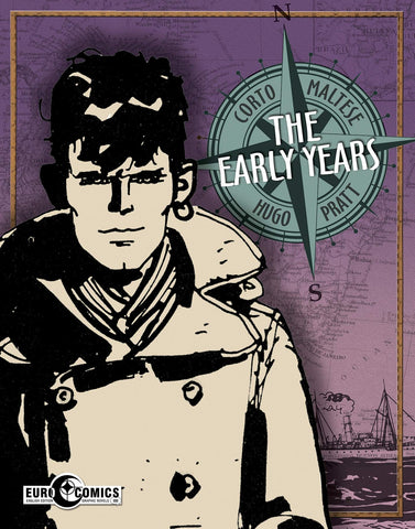CORTO MALTESE - THE EARLY YEARS GN