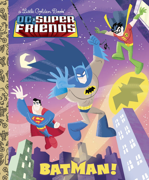 Batman! (DC Super Friends) - Little Golden Book