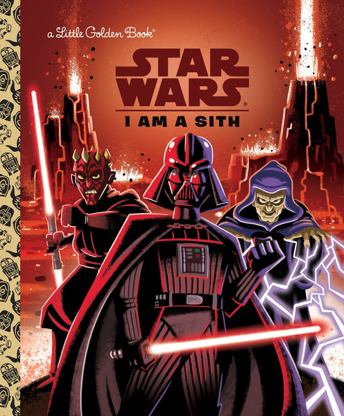 Star Wars : I Am a Sith (Star Wars) - Little Golden Book