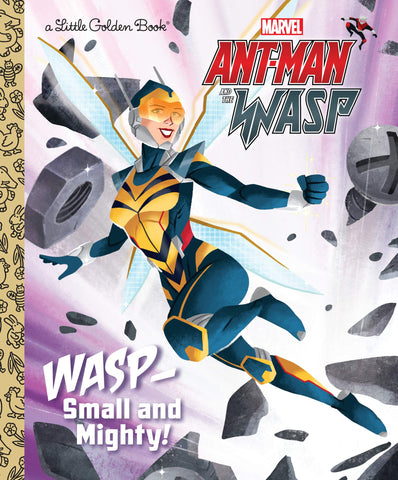 Ant-Man and Wasp - Small and Mighty! - Little Golden Book