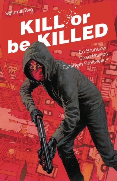 Kill or be Killed Vol 2 Tpb