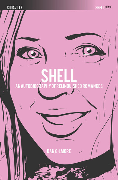 Shell -  An Autobiography of Relinquished Romances