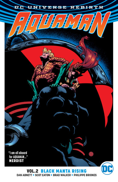 Aquaman Vol 02 : Black Manta Rising (Rebirth) Tpb