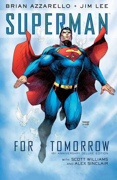 SUPERMAN FOR TOMORROW - 15TH ANNIVERSARY  DELUXE ED HC