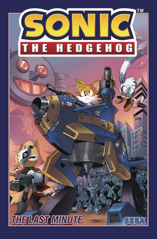SONIC THE HEDGEHOG VOL 06 - THE LAST MINUTE TPB