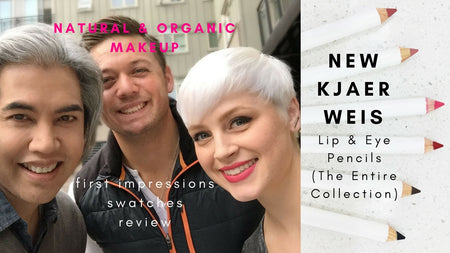 Kjaer Weis Organic & Natural  Makeup / NEW Lip & Eye Pencils First Impressions, Swatches, Demo + Review