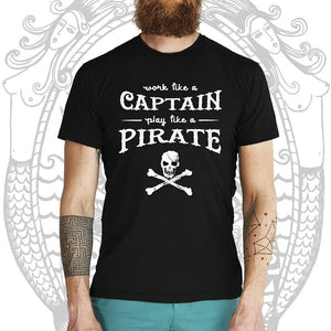 Work Like A Captain Play Like A Pirate Tee -  Cool Beard Bro Co. - Inct Apparel - 1