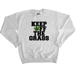 Keep Off The Grass Sweater - Inct Apparel - 2