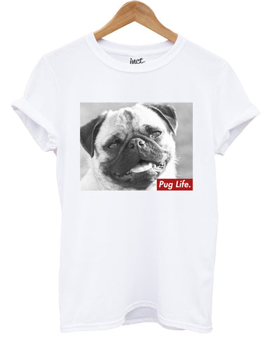 Pug life t shirt - Inct Apparel