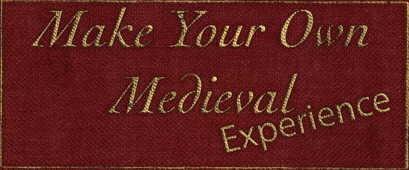 Make Your Own Medieval