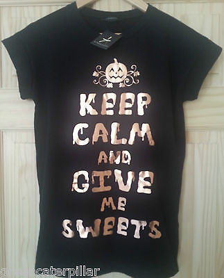PRIMARK HALLOWEEN T SHIRT KEEP CALM AND GIVE ME SWEETS LADIES UK SIZES 6-20 NEW - Click. Buy. Love. - 1