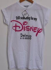 Primark Disney Prince T-SHIRT 'Still searching for my' ladies womens white 6-20 - Click. Buy. Love. - 2