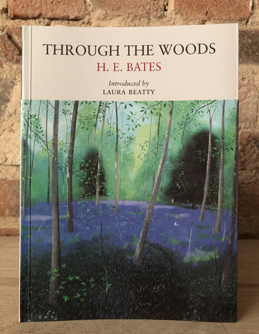 Through The Woods by H.E. Bates
