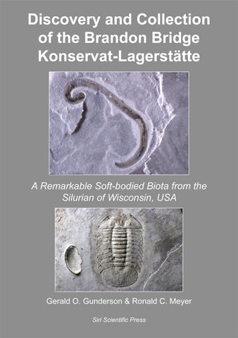 Discovery and Collection of the Brandon Bridge Konservat-Lagerstätte