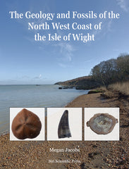 The Geology and Fossils of the North West Coast of the Isle of Wight