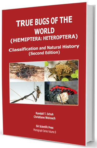 True Bugs of the World (Hemiptera: Heteroptera): Classification and Natural History (Second Edition)