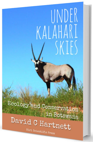 Under Kalahari Skies: Ecology and Conservation in Botswana