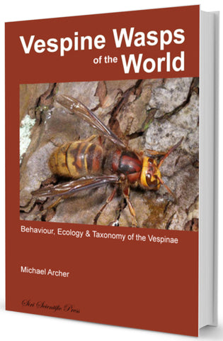 Vespine Wasps of the World: Behaviour, Ecology & Taxonomy of the Vespinae