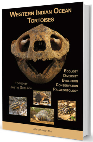 Western Indian Ocean Tortoises: Ecology, Diversity, Evolution, Conservation, Palaeontology