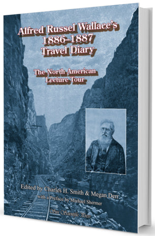 Alfred Russel Wallace's 1886–1887 Travel Diary: The North American Lecture Tour