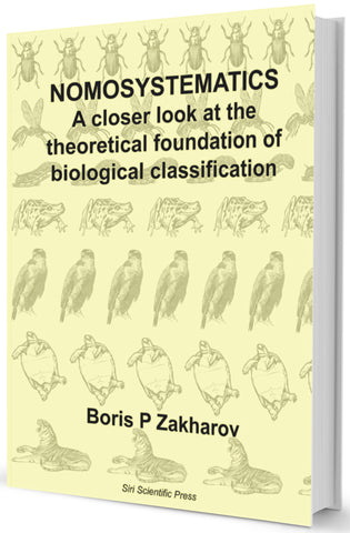 Nomosystematics: A Closer Look at the Theoretical Foundation of Biological Classification