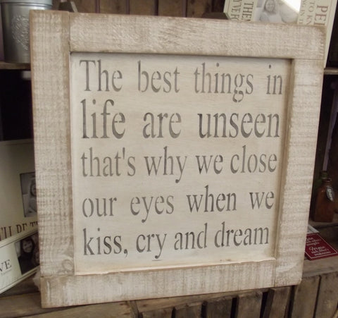 The best things in life are unseen......