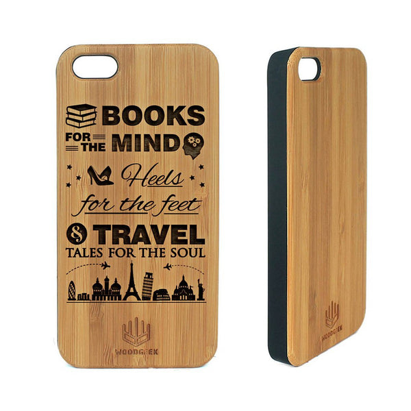 Books for the mind, Heels for the feet and travel for the soul - Peronalized wooden phone cases for women - Woodgeek Store