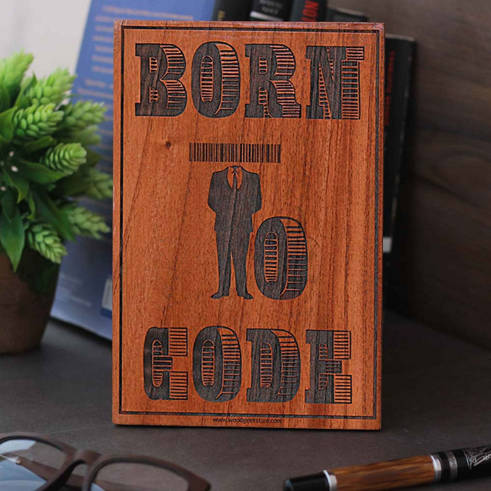 Born to Code Wood Sign - Gifts for Computer Geeks - Birthday Gifts for coders - Carved Wood Sign - WOODGEEKSTORE