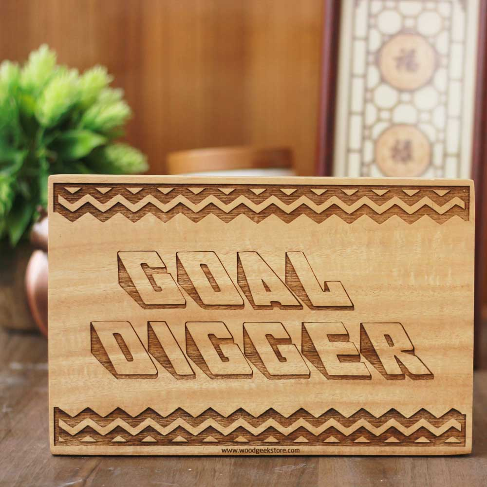 Goal Digger Wall Wood Sign - Unique Gift for Capricorns - Gifts Ideas - Inspirational Quote Carved Wood Sign - Gift according to the Capricorn's Traits - Wood Wall Art - Woodgeek Store Wood Engraving - Goal Digger Wood Sign - Inspirational Carved Wood Sign - Wood Engraved Gifts - Woodgeek Store