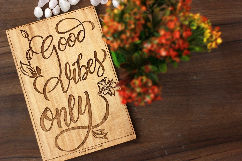 Good Vibes only Engraved Wood Sign  - wooden house signs - rustic wood signs - wooden wall signs - wooden plaques with sayings - Birthday presents -  Gift ideas - sagittarius gift ideas - special birthday gifts - woodgeekstore