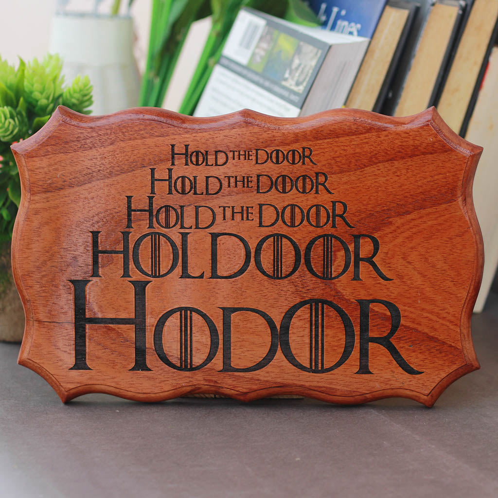 Hodor Hold The Door Sign - Game of  Thrones Wood sign  - room decor - wood signs - wooden wood signs - home signs - wooden home decor - home decor - Woodgeek Store