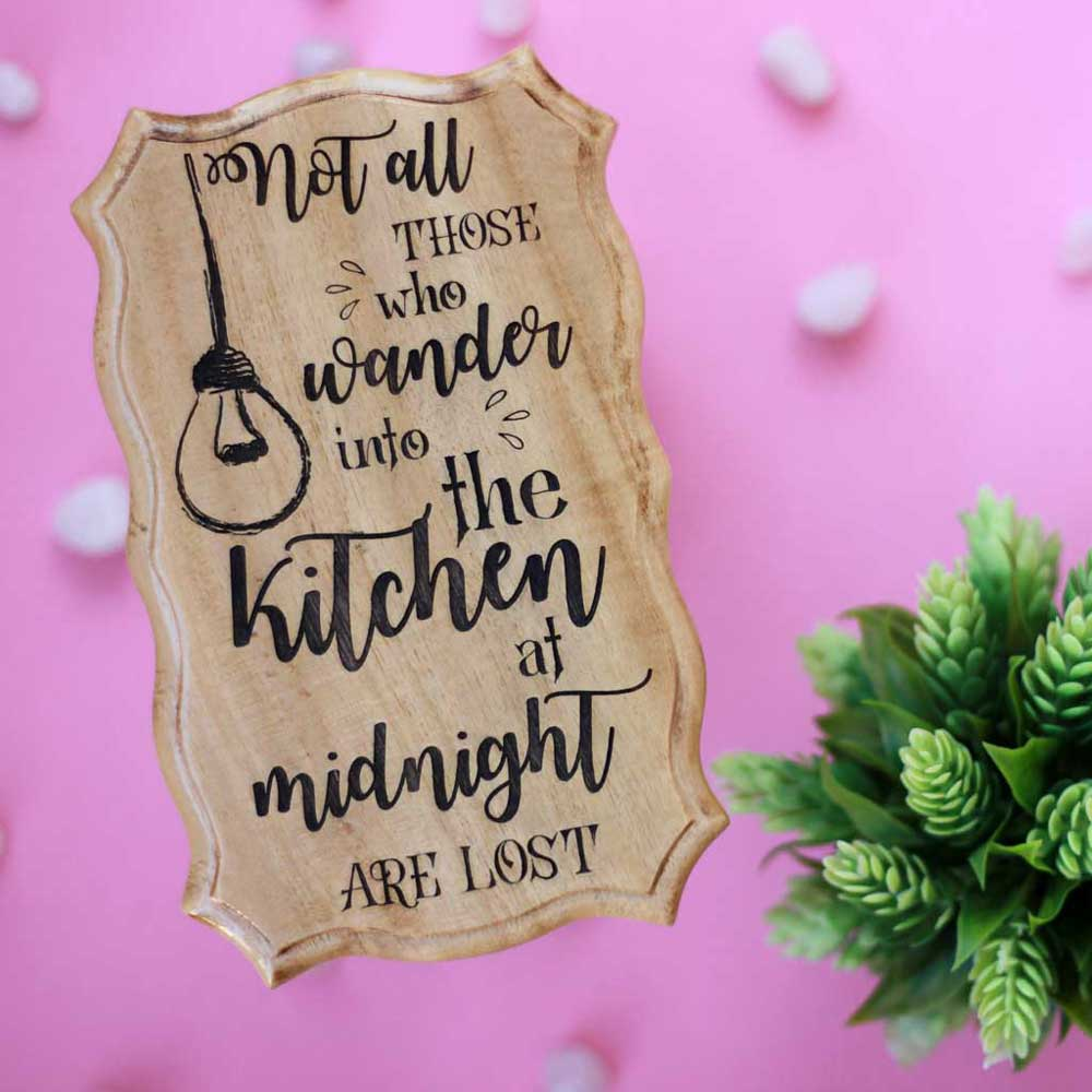 Not All Those Who Wander Into The Kitchen Are Lost Wood Sign - Wood Carved Signs - Unique Wooden Plaques - Home Decor Signs - Engraved Wooden Plaques - Personlized Gift Items - Manufactured Wood Products - Woodgeek - Woodgeekstore