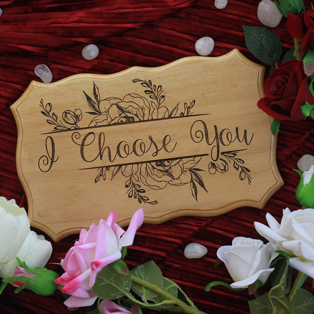 I Choose You Romantic Wood Signs - Signs for Proposal - Wedding Decor by Woodgeek Store