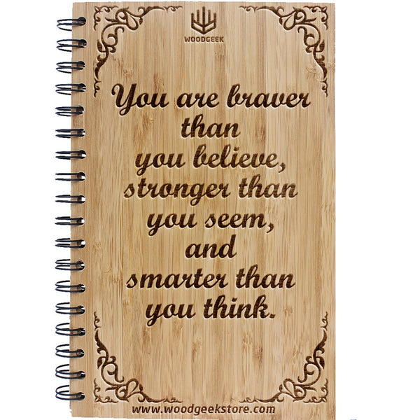 Inspirational Quotes from Winnie The Pooh - You are braver than you think - Inspirational Notebooks & Journals - Woodgeek Store