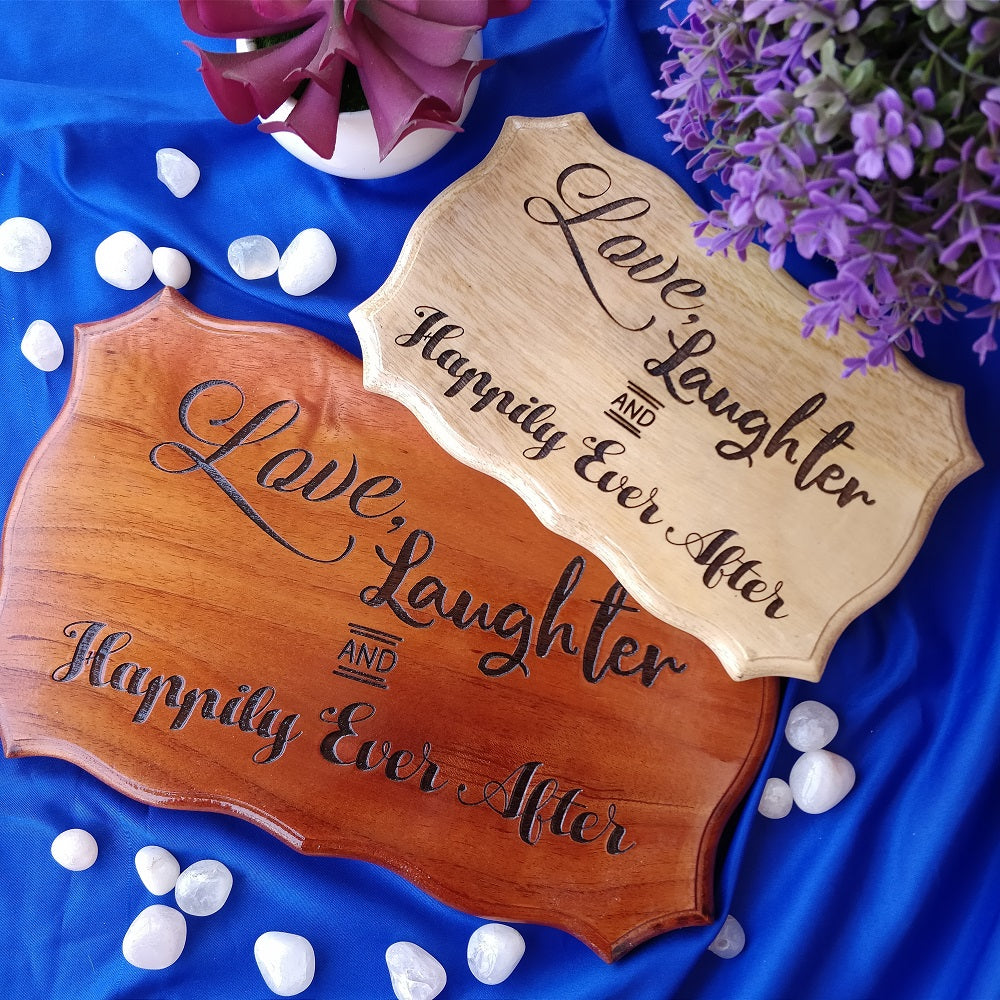 Love Laughter & Happily Ever After Wood Sign - Buy Carved Wooden Signs Online at Woodgeek Store