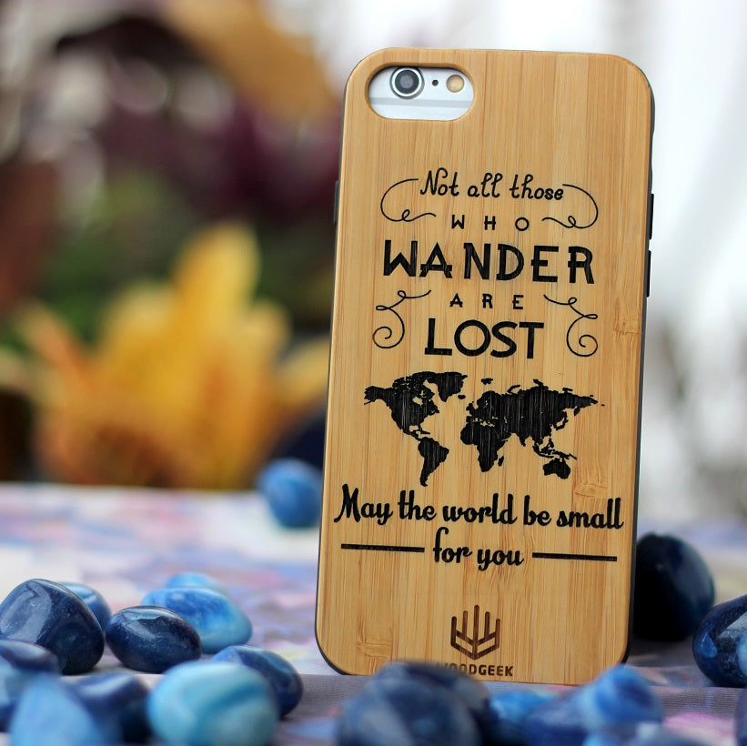 Not All Those Who Wander Are Lost - Phone Case for Travellers - Wooden Phone Case by Woodgeek Store
