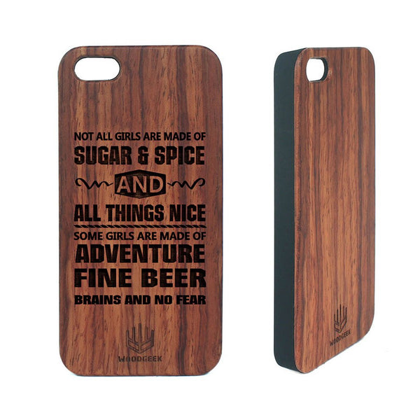 Not all girls are made of sugar and spice and everything nice- Personalized wood phone case for women - Woodgeek Store