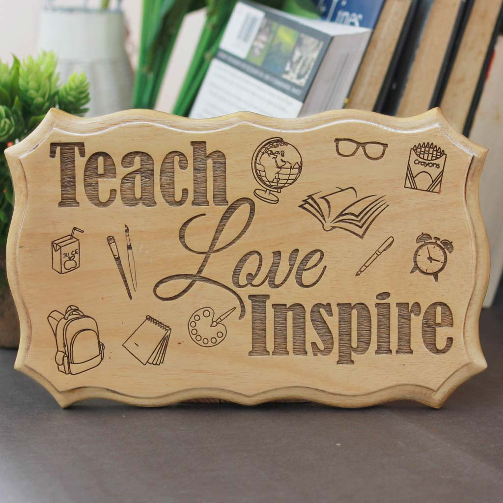 Teach Love Inspire Wood Wall Hanging for Teachers Engraved With Teacher's Day Quotes - Presents for Teachers - Teacher Appreciation Day Gifts