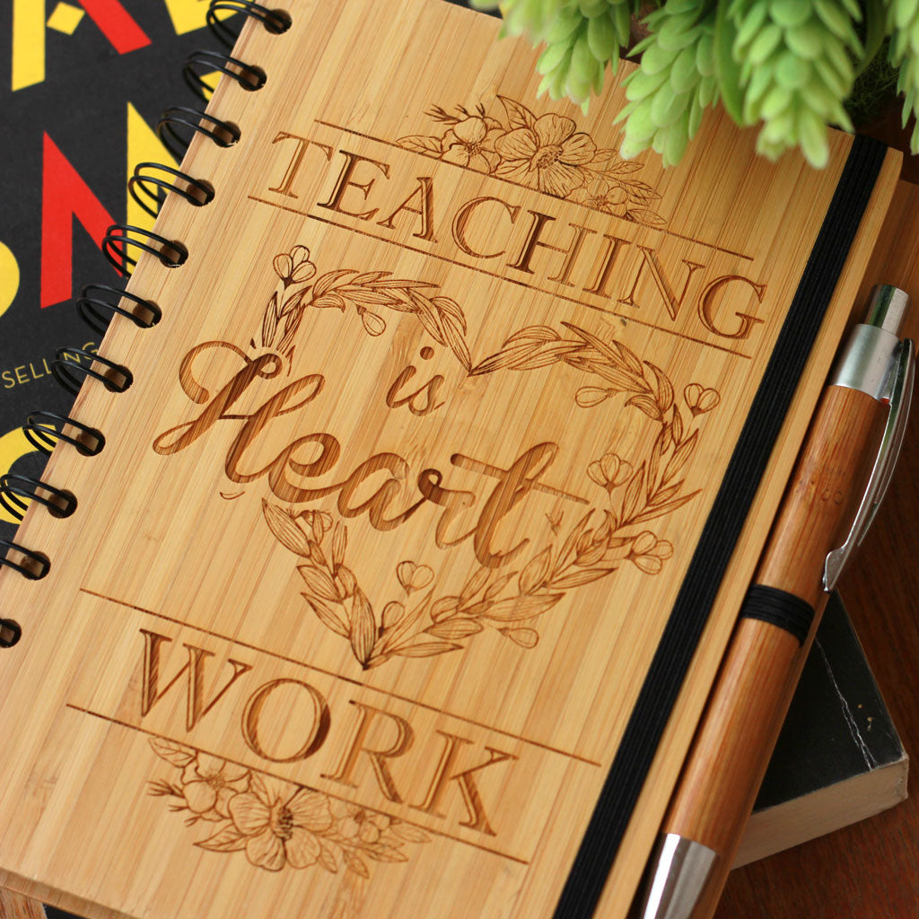 Teaching is heart work - Teacher's Notebook With Teacher's Day Quote - Great Gifts for Teachers - Teacher's Day Gift Ideas - Woodgeek Store