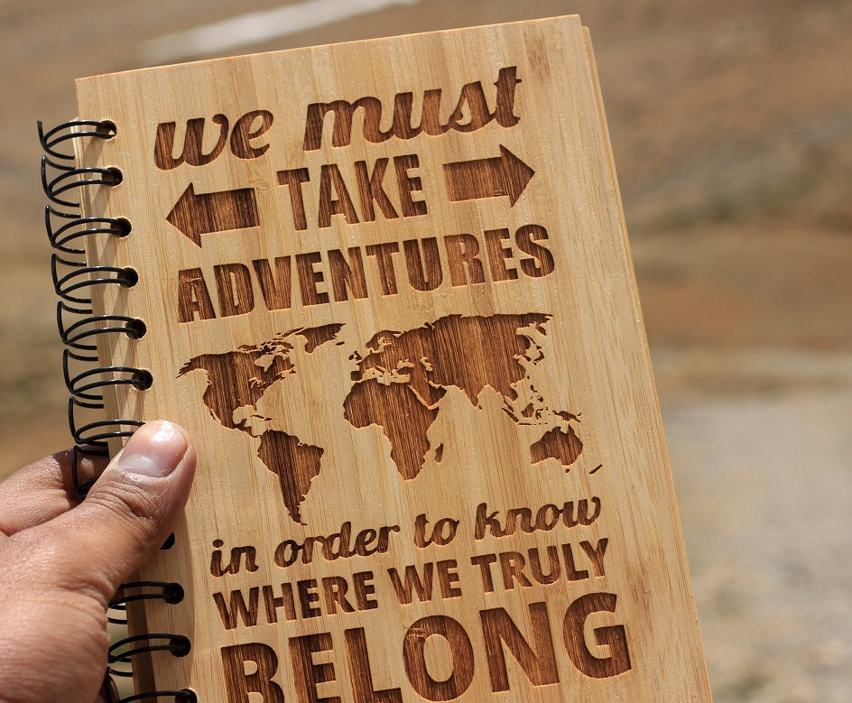 We must take adventures in order to know where we belong Travel Journal made of bamboo wood by Woodgeek Store